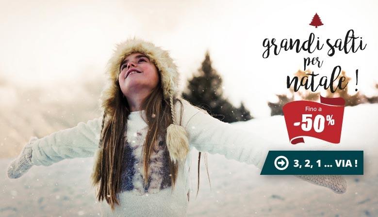 Fino a -50% : Grandi salti per Natale!